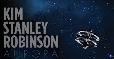 Kim Stanley Robinson'un yazdığı dilimize henüz çevrilmemiş kitap olan Aurora