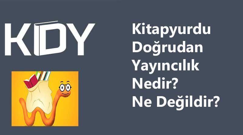 Türkiye'nin en büyük internet kitap satış sitelerinden biri olan Kitapyurdu, beş ay önce Kitapyurdu Doğrudan Yayıncılık (KDY) hizmetini başlattı.