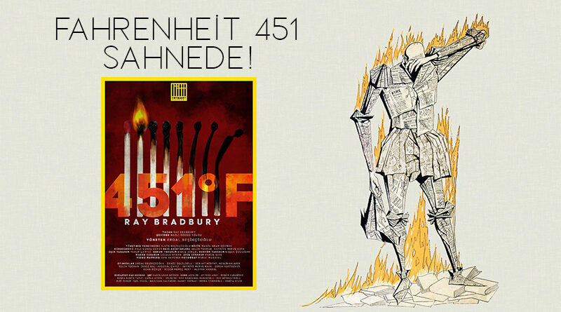 Fahrenheit 451 Online Olarak Sahnede!