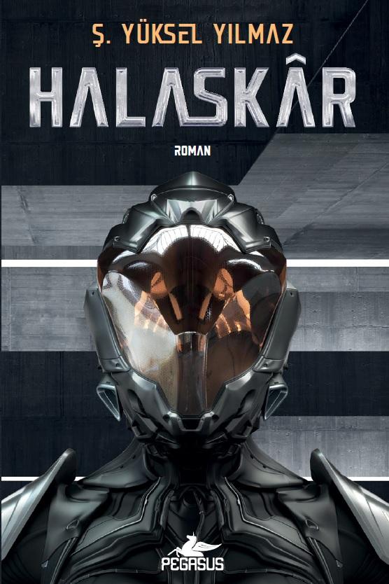 Halaskar Pegasus yayınlarından çıkan Ş. Yüksel Yılmaz'ın 3. kitabıdır.