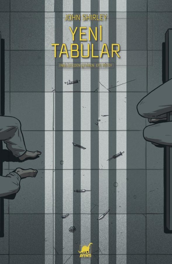 Ayrıntı yayınları tarafından basılan Yeni Tabular - John Shirley kitabının kapak görseli.