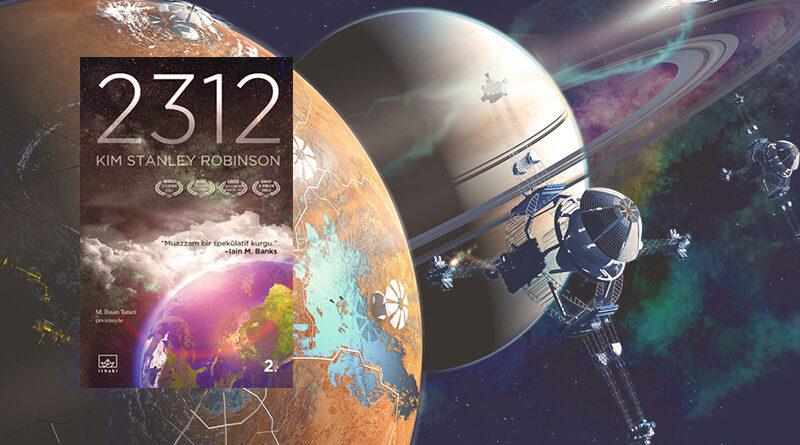 Gezegenleştirme -terraforming- temalı kitapları ile tanınan yazar, bu alanda okunabilecek en detaylı kitaplara imza atmış biri. 2312 ise bu durumdan bir hayli nasibini almış muhteşem bir örnek.