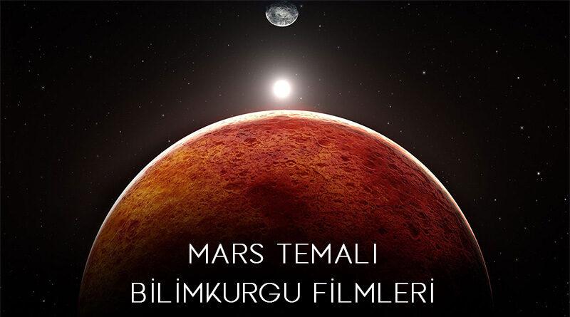 Mars Temalı Bilimkurgu Filmleri
