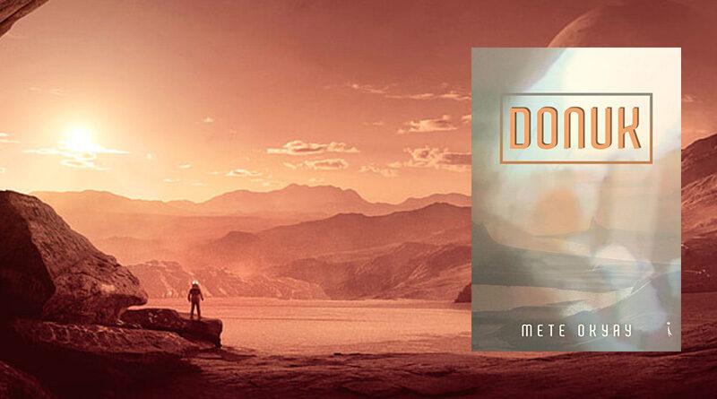 Bugünlerde yerli bilimkurgu eserleri okuyorum ve geçtiğimiz günlerde elime Mete Okyay tarafından kaleme alınan Donuk isimli öykü kitabı geçti.